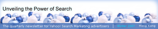 The quarterly newsletter for Yahoo! Search Marketing advertisers